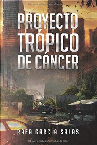 Proyecto Trópico de Cáncer by Rafa García Salas