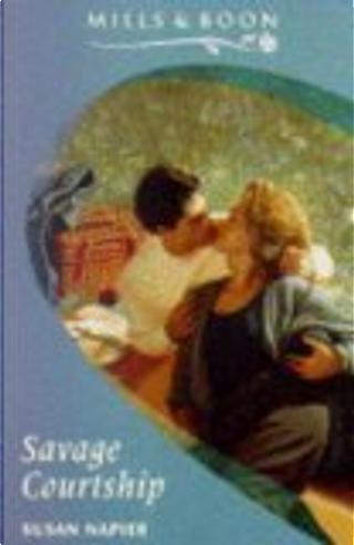 Savage Courtship by Susan Napier