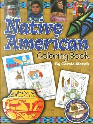 Native American Heritage Coloring Book by Carol Marsh