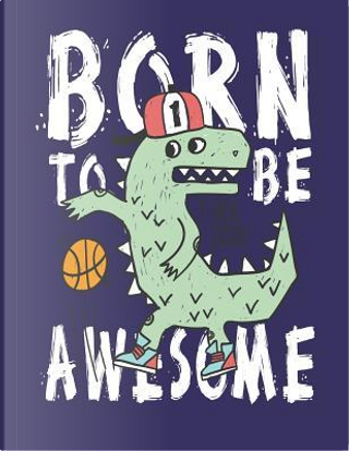 Born to be awesome by magic lover