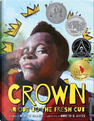 Crown by Derrick D. Barnes