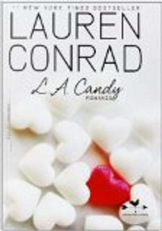 L. A. Candy by Lauren Conrad