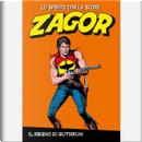 Zagor: lo spirito con la scure - Ristampa a colori - Vol. 16 by Guido Nolitta