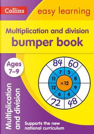Multiplication & Division Bumper Book Ages 7-9 (Collins Easy Learning KS2) by Collins Easy Learning
