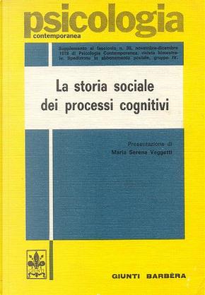 La storia sociale dei processi cognitivi by Alexandr Romanovic Luria