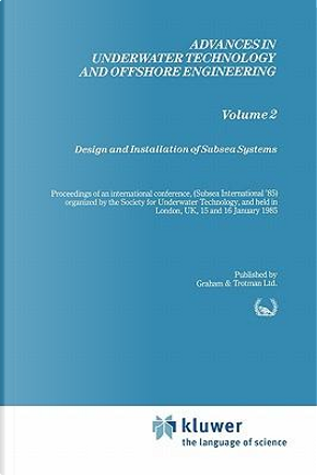 Design and Installation of Subsea Systems by Society for Underwater Technology