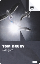 Pacifico by Tom Drury