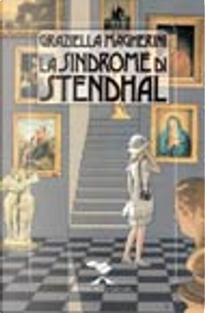 La sindrome di Stendhal by Graziella Magherini