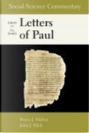Social-science Commentary on the Letters of Paul by Bruce J. Malina, John J. Pilch