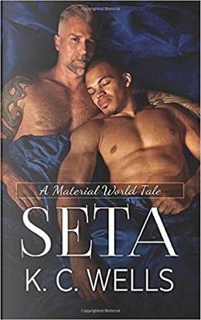 Seta by K.C. Wells