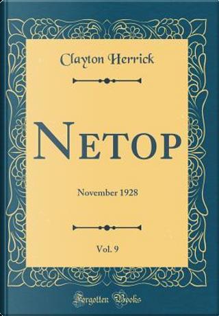Netop, Vol. 9 by Clayton Herrick