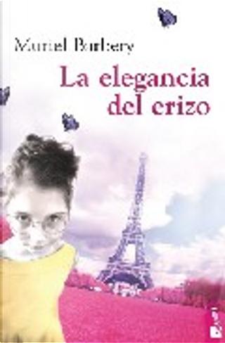 La elegancia del erizo by Muriel Barbery