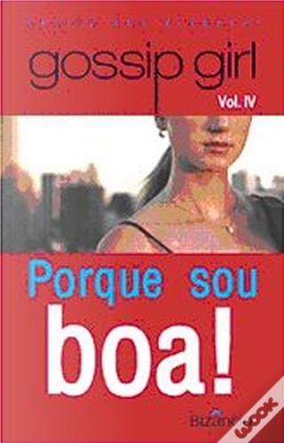 Porque Sou Boa! by Cecily Von Ziegesar