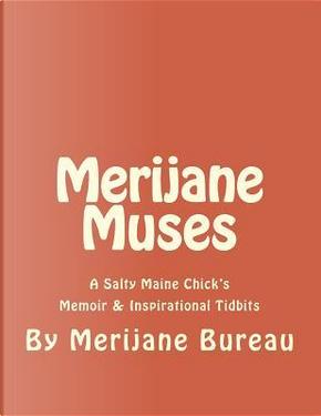 Merijane Muses by Merijane Bureau
