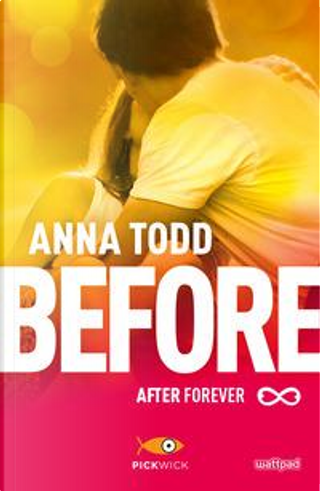 Before. After forever by Anna Todd
