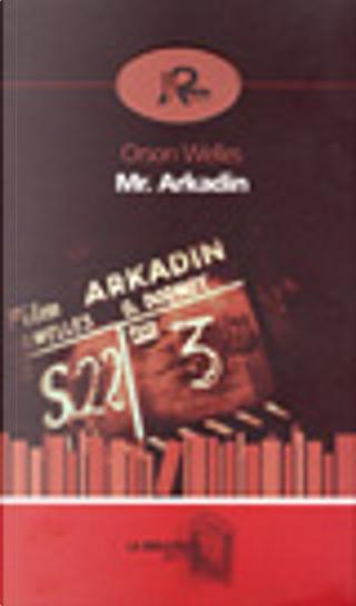 Mr. Arkadin by Orson Welles