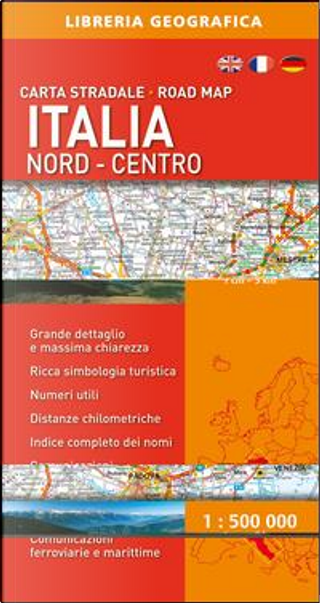 Carta Stradale Italia Nord - Centro 1 by Av.Vv.
