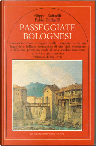 Passeggiate bolognesi by Fabio Raffeaelli, Filippo Raffaelli