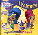 I numeri. Shimmer & Shine. Ediz. a colori by Gruppo edicart srl