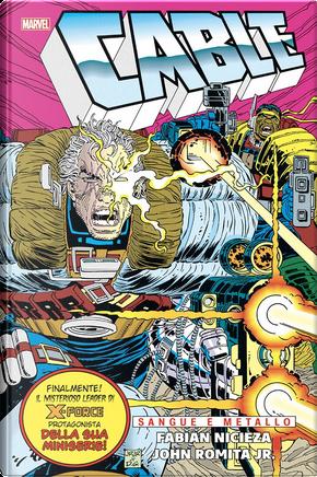 Cable: Sangue e metallo by Fabian Nicieza, Louise Simonson