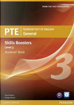 PTE. Pearson test of english. Skills booster. Level 3. Student's book. Per le Scuole superiori. Con CD Audio by Steve Baxter