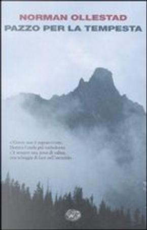 Pazzo per la tempesta by Norman Ollestad