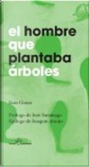 El Hombre que plantaba árboles by Jean Giono