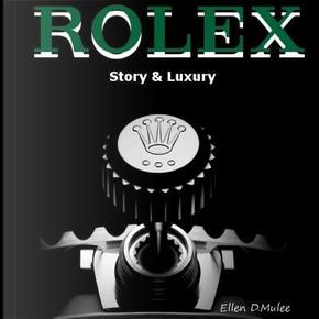 Rolex by Ellen D. Mulee