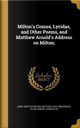 MILTONS COMUS LYCIDAS & OTHER by John 1608-1674 Milton