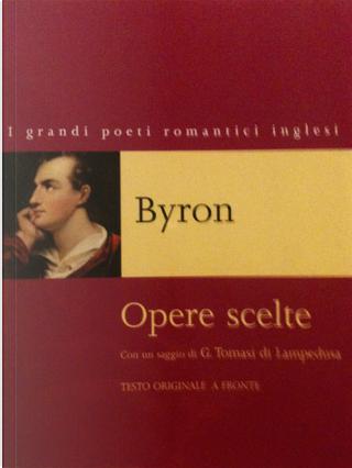 Opere scelte by George Gordon Byron