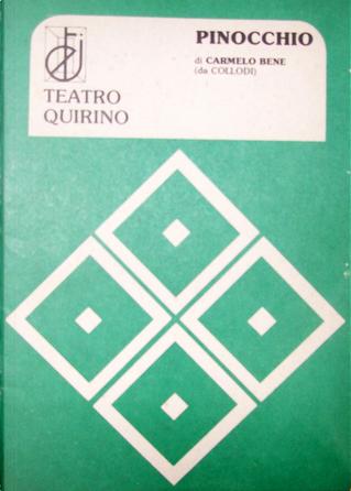 Pinocchio (Storia di un burattino) by Carmelo Bene, Giancarlo Dotto
