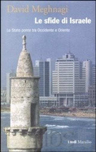 Le sfide di Israele by David Meghnagi