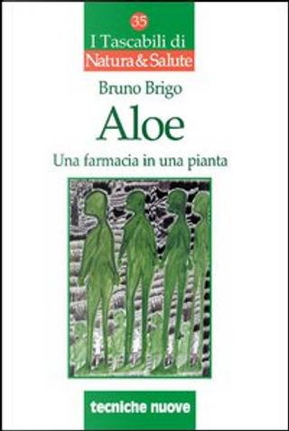 Aloe by Bruno Brigo