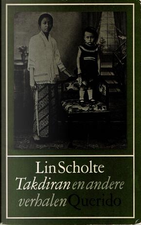 Takdiran en andere verhalen by Lin Scholte