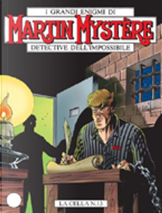 Martin Mystère n. 274 by Alfredo Castelli, Alfredo Orlandi, Giovanni Romanini, Michelangelo La Neve, Roberto Cardinale, Stefano Santarelli