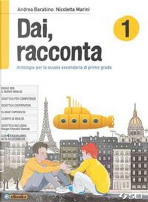 Dai, racconta-Mito ed epica-Teatro-Laboratorio delle competenze. Per la Scuola media. Con ebook. Con espansione online by Andrea Barabino