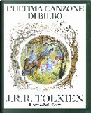 L'ultima canzone di Bilbo by J.R.R. Tolkien