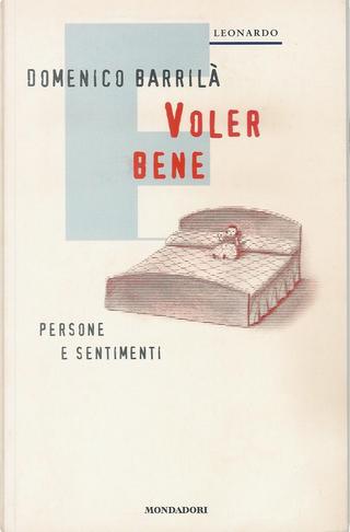 Voler bene by Domenico Barrilà