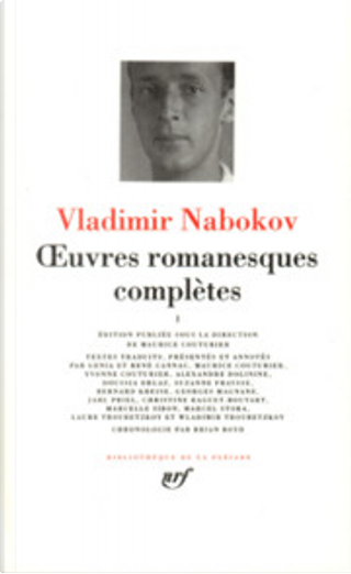 Œuvres romanesques complètes, Tome I by Vladimir Nabokov