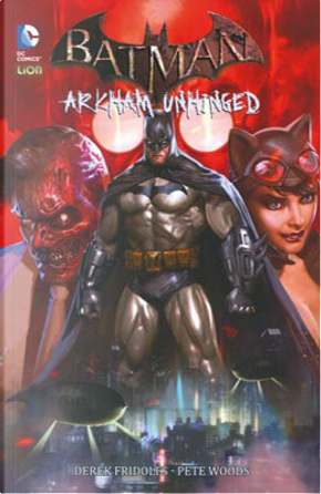 Batman Arkham Unhinged 1 by Adam Beechen, John Stanisci, Ryan Benjamin