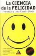 La ciencia de la felicidad by Francesco Cavalli-Sforza