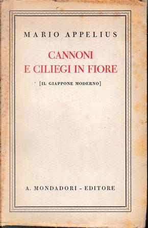 Cannoni e ciliegi in fiore by Mario Appelius
