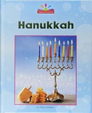 Hanukkah by Mary Lindeen
