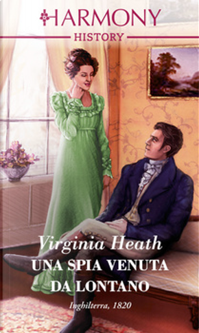 Una spia venuta da lontano by Virginia Heath