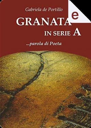 Granata in serie A by Gabriela de Portillo