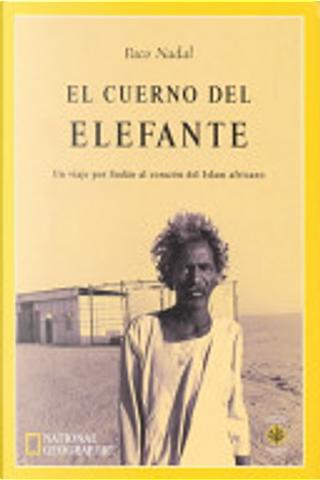 El cuerno del elefante by Paco Nadal