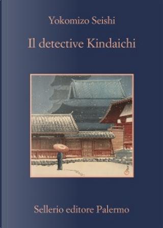 Il detective Kindaichi by Seishi Yokomizo