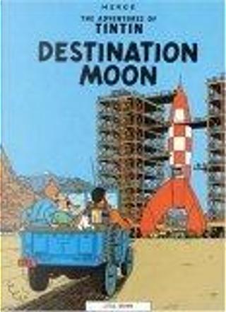 Destination Moon by Hergé