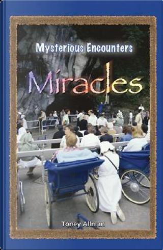 Miracles by Toney Allman