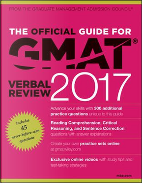 The Official Guide for GMAT Verbal Review 2017 by Graduate Management Admission Council